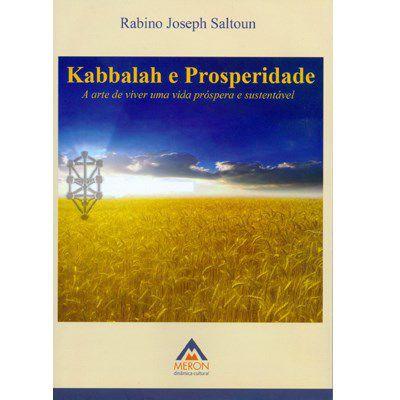 Kabbalah e Prosperidade - A arte de viver uma vida próspera e sustentável