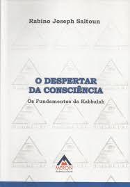 O Despertar da Consciência - Os Fundamentos da Kabbalah