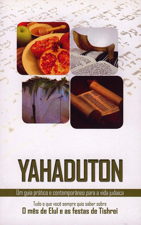 Yahaduton: o mês de Elul e as festas de Tishrei