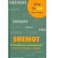 Shemot da escravidão para o desenvolvimento
