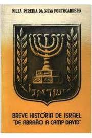 Breve História de Israel de Abraão e Camp David - Nilza Pereira da Silva Portocarrero