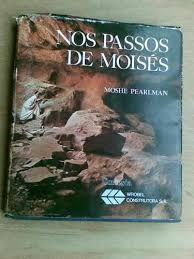 Nos passos de Moisés -  Moshe Pearlman