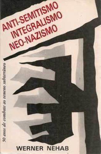 Livro Anti-semitismo Integralismo Neo-nazismo
