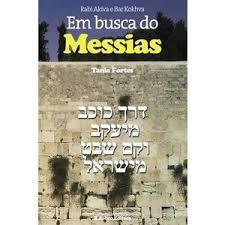 Rabi Akiva e Bar Kokhva em busca do Messias