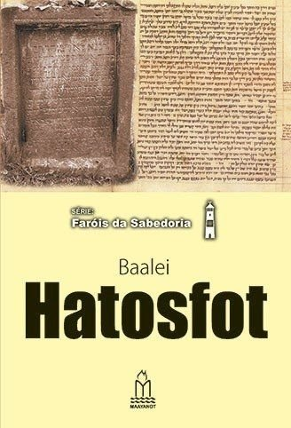 Série: Faróis da sabedoria - Baalei Hatosfot