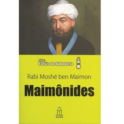 Série: Faróis da sabedoria - Rabi Moshé ben Maimon - Maimônides