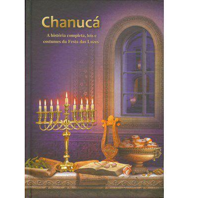 Chanucá a história completa, leis e costumes da festa das luzes