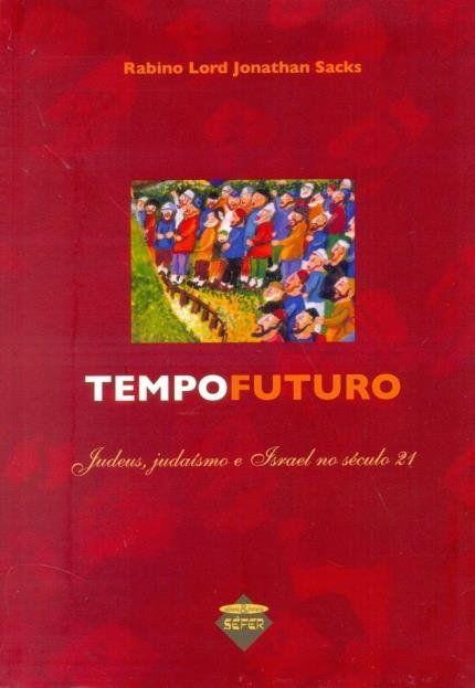 Tempo futuro Judeus: Judaísmo e o século 21