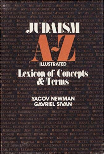 Judaism A-z Illustrated Lexicon of Terms & Concepls
