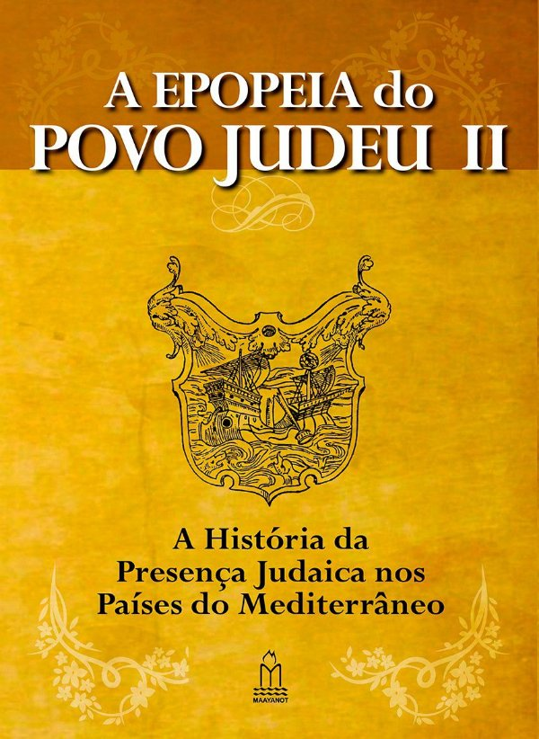 A EPOPEIA DO POVO JUDEU Vol 2