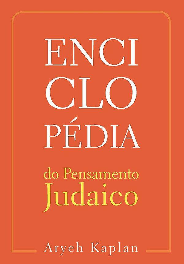 Enciclopédia do Pensamento Judaico - Vol 1