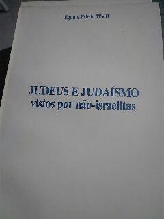 Judeus e Judaísmo Visto por Não-israelitas