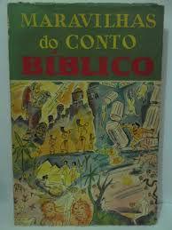 Maravilhas do Conto Bíblico