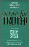 Strive for truth Part Two