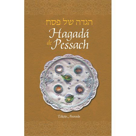 Hagadá de Pessach (SO) Edição Anotada
