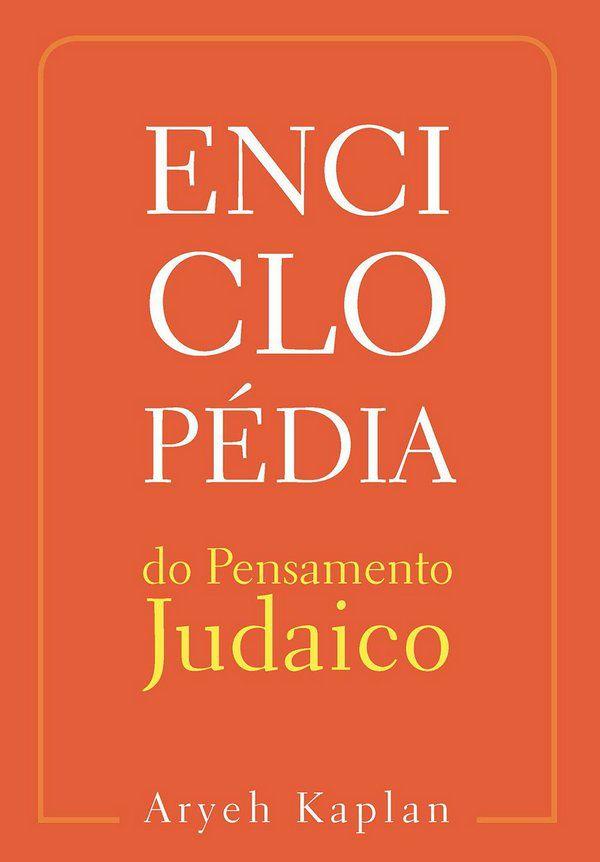 Enciclopédia do Pensamento Judaico - Vol 3