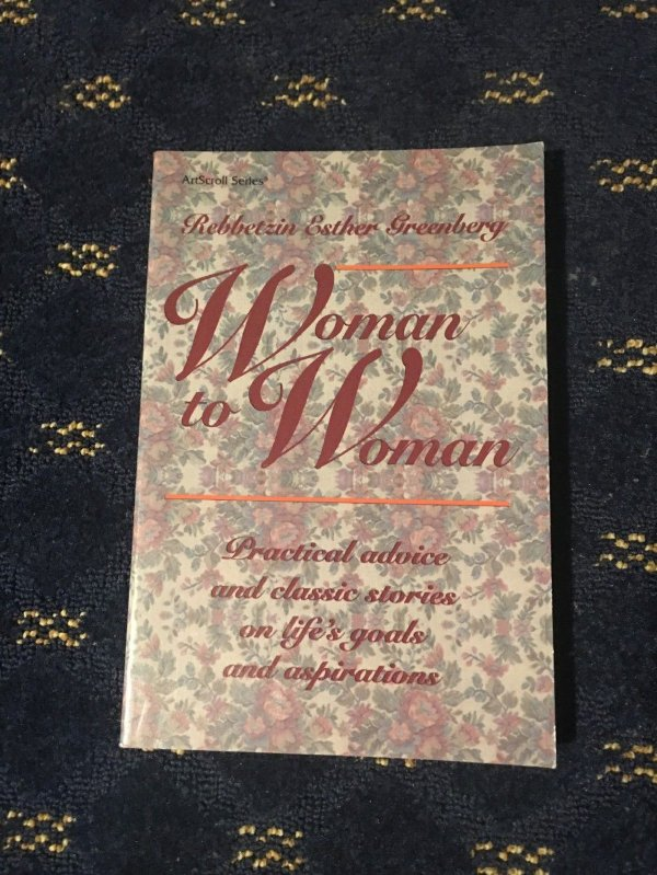 Woman to Woman practical advice and classic stories