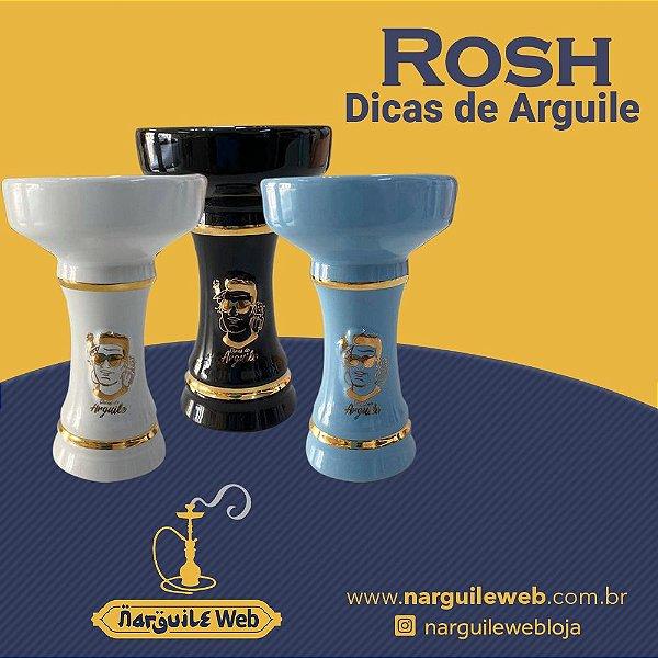 ROSH DICAS DE ARGUILE