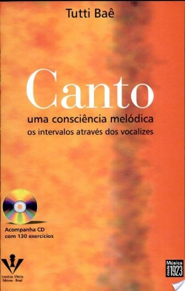 Método Canto uma Consciência Melódica Tutti Baê