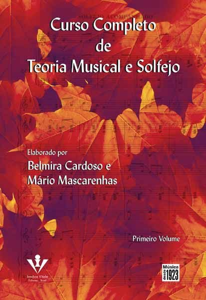 Método Curso Completo de Teoria Musical e Solfejo - Vol 1