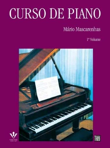 Método Curso de Piano Mário Mascarenhas - Vol 1