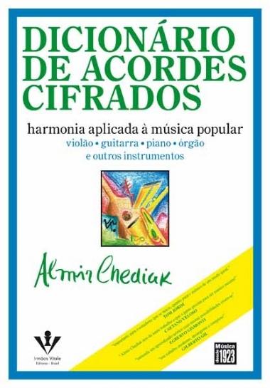 Método Dicionário de Acordes Cifrados Almir Chediak