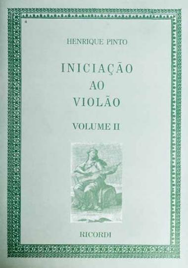 Método Iniciação ao Violão Henrique Pinto - Vol 2