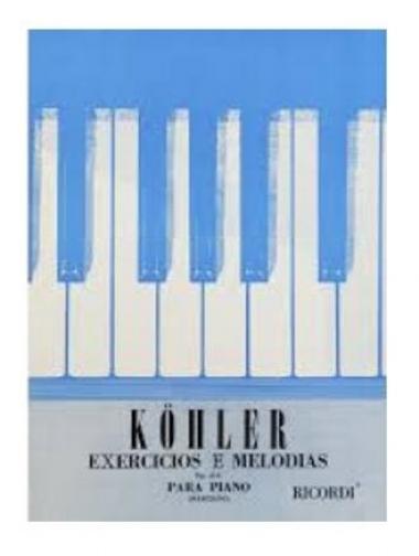 Método Köhler Exercícios e Melodias para Piano