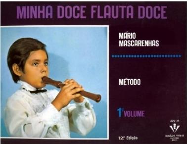Método Minha Doce Flauta Doce - Vol 1