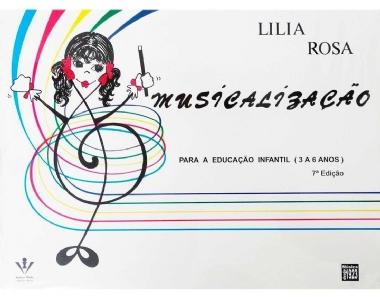 Método Musicalização para Educação Infantil Lilia Rosa