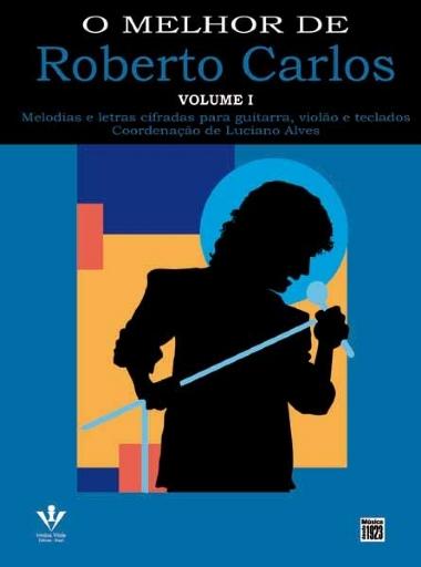 Método O Melhor de Roberto Carlos - Vol 1