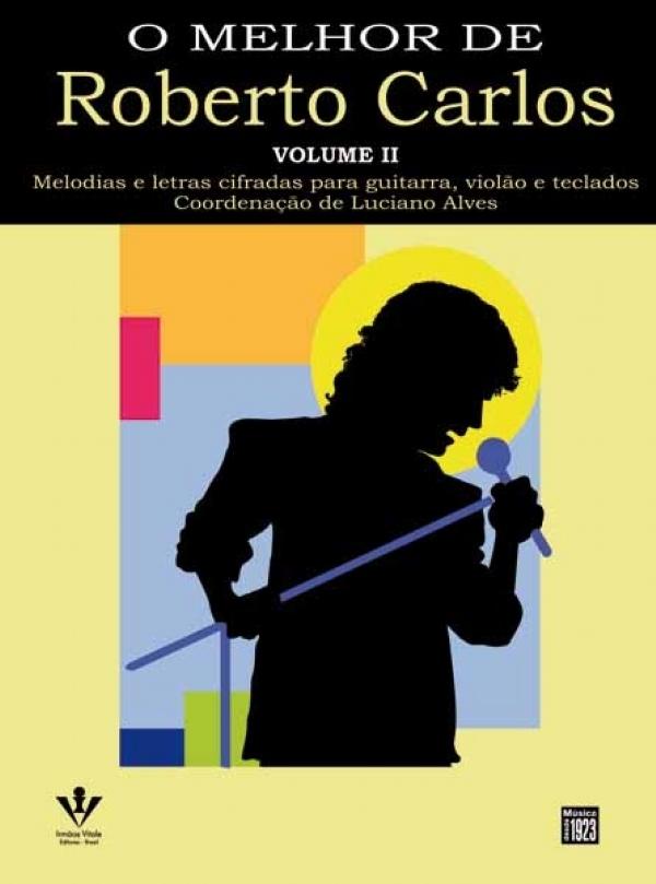 Método O Melhor de Roberto Carlos - Vol 2