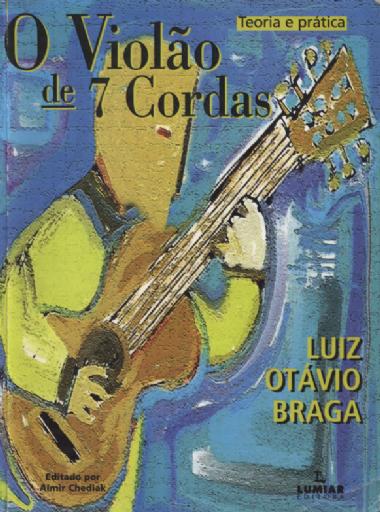 Método O Violão de 7 Cordas Luiz Otávio Braga