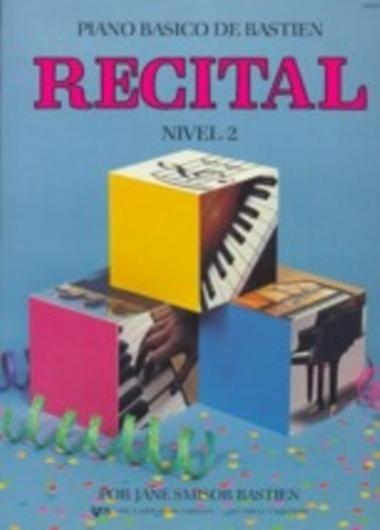 Método Piano Básico de Bastien Recital - Nível 2