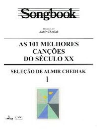 Método Songbook As 101 Canções do Século XX - Vol 1