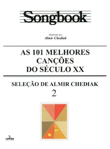 Método Songbook As 101 Canções do Século XX - Vol 2