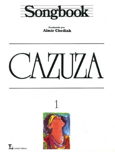 Método Songbook Cazuza Almir Chediak - Vol 1