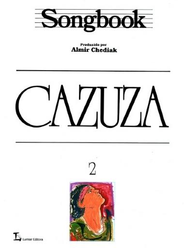 Método Songbook Cazuza Almir Chediak - Vol 2