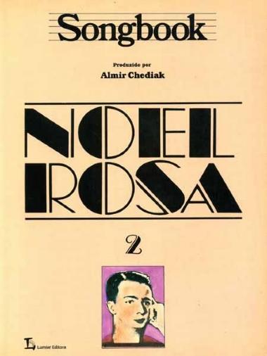 Método Songbook Noel Rosa - Vol 2