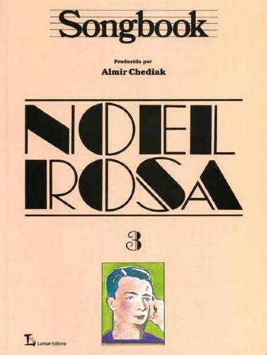 Método Songbook Noel Rosa - Vol 3