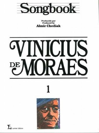 Método Songbook Vinicius de Moraes - Vol 1