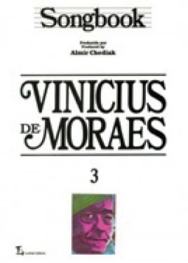 Método Songbook Vinicius de Moraes - Vol 3
