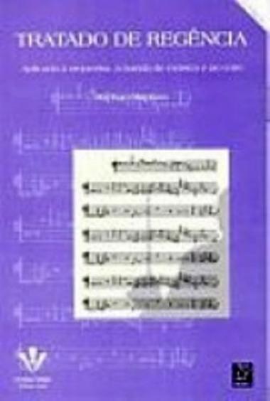 Método Tratado de Regência Raphael Baptista