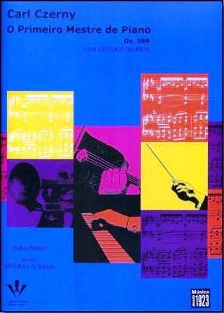 Método O Primeiro Mestre de Piano Carl Czerny