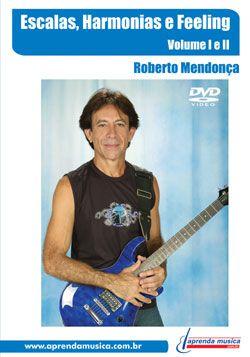 DVD Escalas, Harmonias e Feeling Vol. 1 e 2 Roberto Mendonça