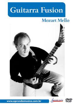 DVD Guitarra Fusion Mozart Mello