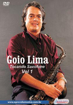 DVD Tocando Saxofone Goio Vol. 1