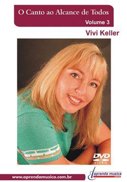 DVD O Canto ao Alcance de Todos Vivi Keller Vol. 3