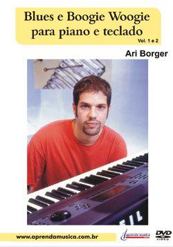 DVD Blues e Boogie Woogie Ari Borger Vol. 1 e 2