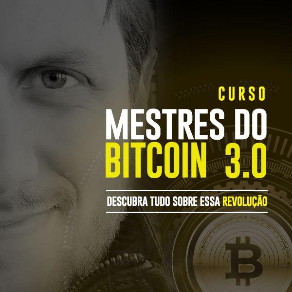 Curso Mestres do Bitcoin 3.0 (2021)